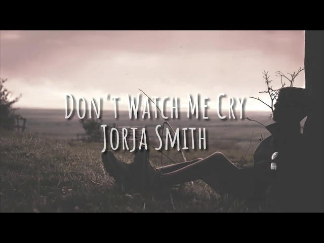 Lagu Barat Sedih ,Dont Watch Me Cry - Jorja Smith Lyrics & terjemahan