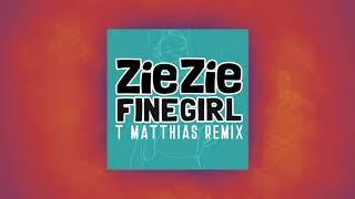 ZieZie   Fine Girl (T. Matthias Remix)