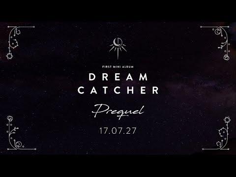 Dreamcatcher(드림캐쳐) 1st Mini album [Prequel] 하이라이트 메들리