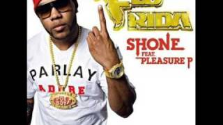 Flo Rida - Shone (Feat. Pleasure P)