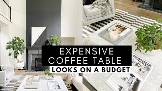 STYLE IT: Expensive Coffee Table Looks on a Budget : TIPS & HACKS