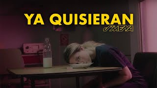 J Mena   Ya Quisieran (Official Video)