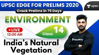 UPSC EDGE for Prelims 2020 | Environment & Ecology by Sumit Sir | India's Natural Vegetation