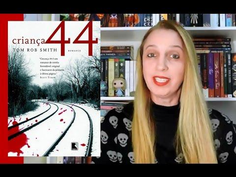 Criança 44 (Tom Rob Smith) | Portão Literário