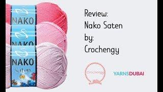 Yarn Review - Nako Saten by YarnsDubai.com