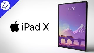 Apple iPad X (2018) - COMING TOMORROW!