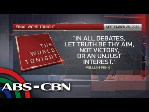 [ABS-CBN]  The World Tonight: The Final Word | September 25, 2018