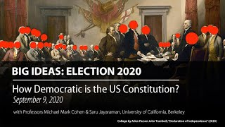 How Democratic is the US Constitution? - Election 2020: UC Berkeley Big Ideas