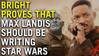Bright Proves That Max Landis Should Be Writing Star Wars