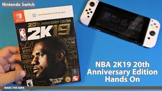 NBA 2K19 20th Anniversary Edition Hands On