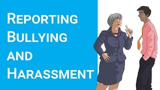 How to report bullying and harassment at work