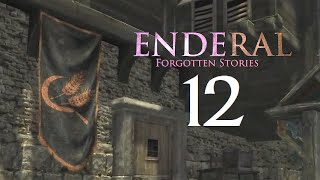 Enderal: Forgotten Stories - 12 - Love For Our Craft [Skyrim Mod]
