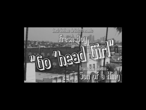 Fresh Boy - Go 'Head Girl