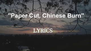 Passenger -  Paper Cut, Chinese Burn Lyrics by AW