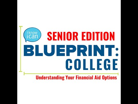 Blueprint: College – Understanding Your Financial Aid Options