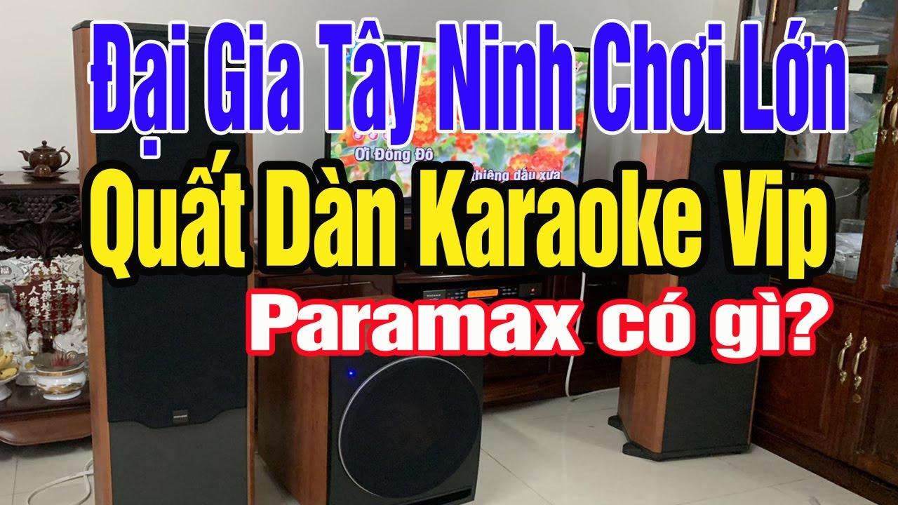 Video lắp đặt thực tế bộ dàn karaoke Paramax FX2500 tại Tây Ninh