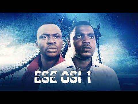 Ese Osi [Part 1] - Latest 2015 Nigerian Nollywood Drama Movie (Yoruba Full HD)