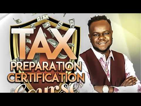 Tax Preparation Course: 16 steps to becoming a professional tax preparer