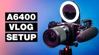 Best Sony A6400 Video SETTINGS for Vlogging