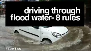 Driving In Flood Water- 8 Rules