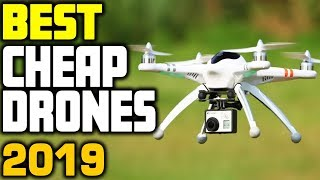 Best Cheap Drones in 2019 | Top 5 Budget Quadcopter Drones