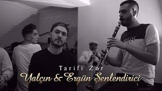 Yalçın & Ergün Şenlendirici - Tarifi Zor