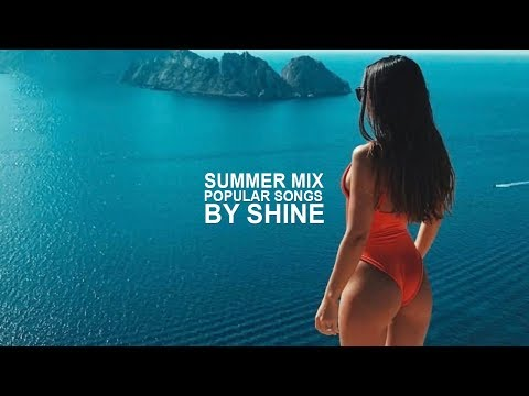 Ibiza Summer Mix 2018 Best Summer Hits Best Of Remixes