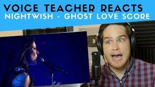 Vocal Analysis of Nightwish - Ghost Love Score (Voice Teacher Reacts)