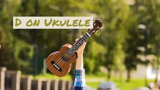 How to Play D Chord on Ukulele?