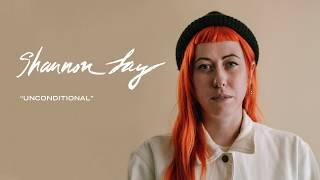 Shannon Lay - Unconditional