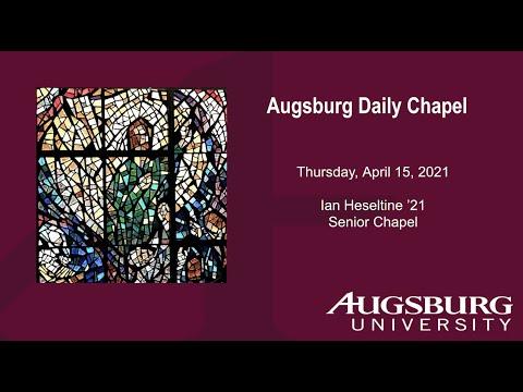 Chapel - April 15, 2021 - Ian Heseltine
