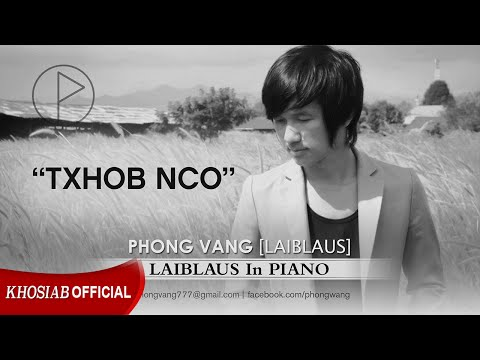 LAIBLAUS In Piano - Txhob Nco by Phong Vang (Official Audio)