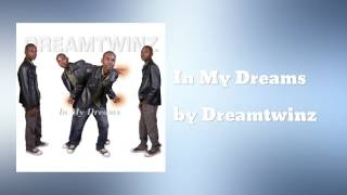 In My Dreams - Dreamtwinz
