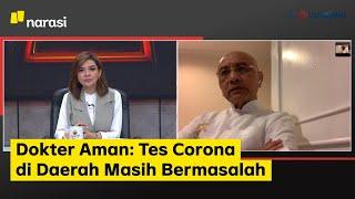 Saatnya Karantina - Dokter Aman: Tes Corona di Daerah Masih Bermasalah (Part 5)   Mata Najwa