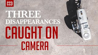 Caught on Camera: 3 Unsolved Disappearances | Cold Case Detective