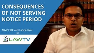 Indian Kanoon - Consequence of not serving notice period - LawRato