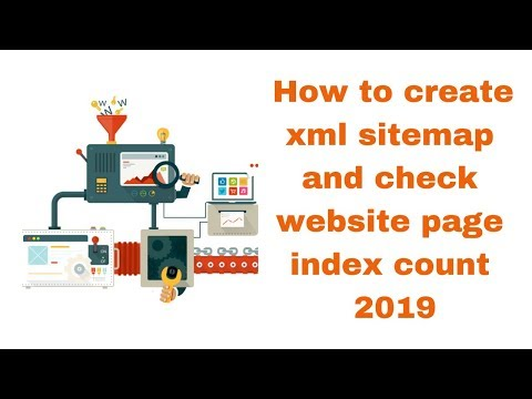 How to create xml sitemap and check website page index count 2019