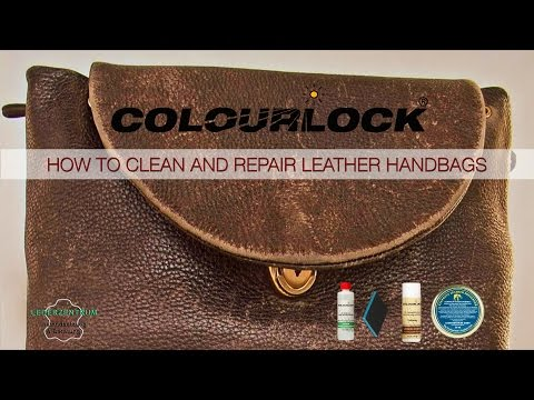 Video How to clean and repair leather handbags -  www.colourlock.com