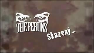 Video The Peruns - Skazený
