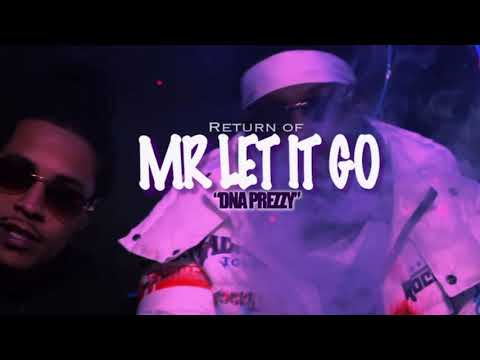 DNA Prezzy – Return Of Mr Let It Go