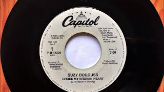 Cross My Broken Heart , Suzy Bogguss , 1989
