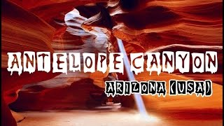 Antelope Canyon - Arizona (USA)