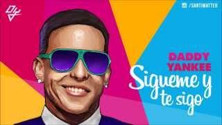 Sigueme Y Te Sigo (Audio) - Daddy Yankee