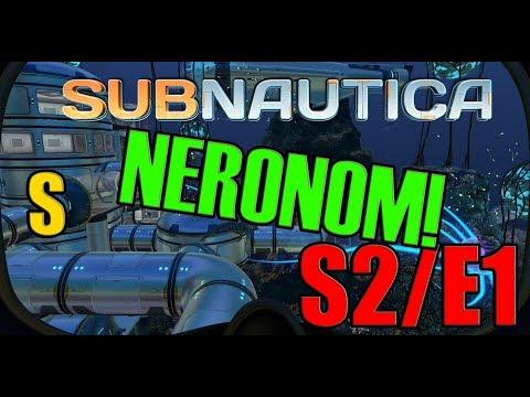 Subnautica - Začíname novú Sériu! S2/E1