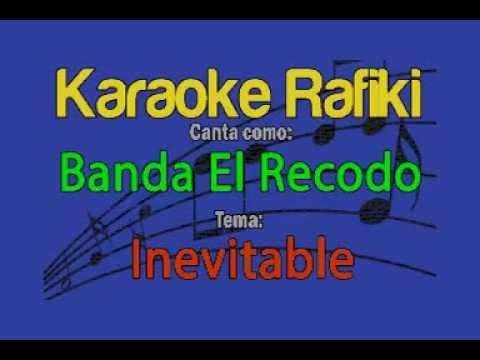 Inevitable Banda El Recodo