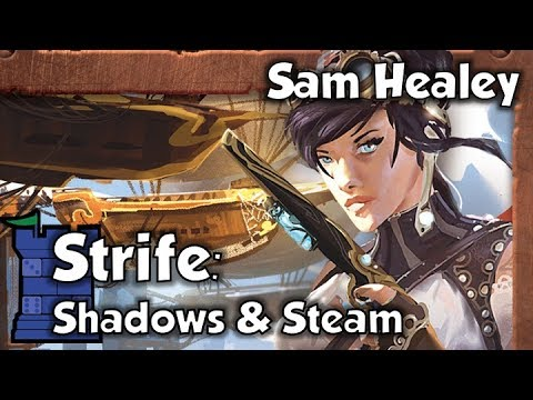 Strife: Shadows & Steam Review with Sam Healey