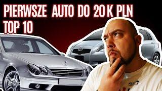 Top 10 aut na pierwszą furę za 15 - 20 tys zł