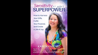 New Bestseller: Sensitivity Is Your Superpower by Karen Kan MD