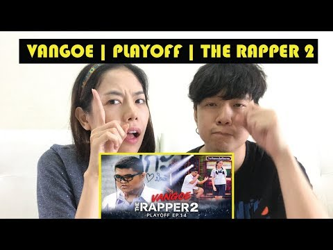 ภาวะแทรกซ้อน VANGOE | PLAYOFF | THE RAPPER 2 l 【THAILAND RECAP/REVIEW/REACTION】