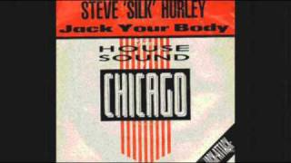 "STEVE ""SILK"" HURLEY   Jack Your Body (Original Mix) 1986"